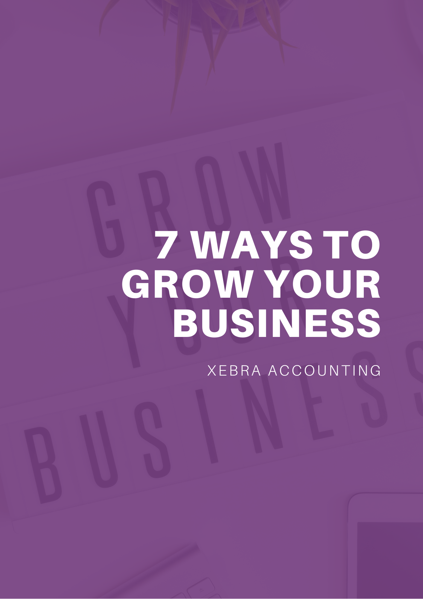 7 ways to grow your business