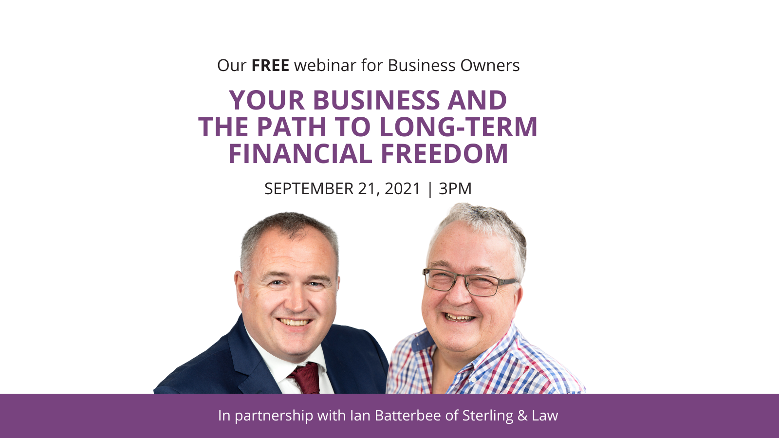 Your Business and the path to long term financial freedom | Xebra Accounting | 21 September 2021